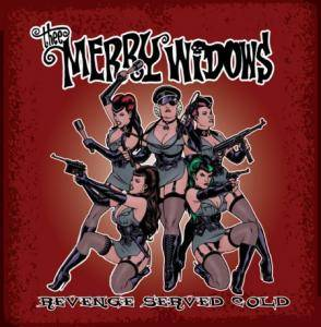 Thee Merry Widows: Revenge Served Cold - Cover