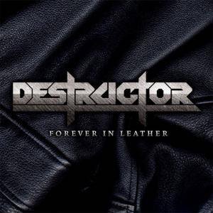 Destructor: Forever In Leather - Cover