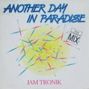 Jam Tronik: Another Day In Paradise - Cover