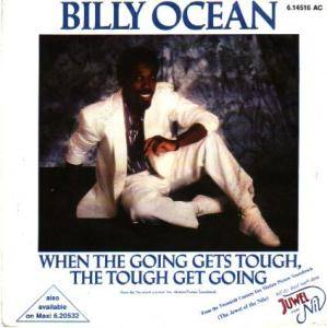 Billy Ocean: When The Going Gets Tough, The Tough Get Going - Cover