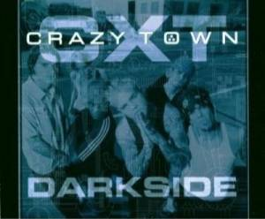 Cover - Crazy Town: Darkside