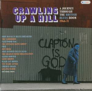 Cover - Blue Blood: Crawling Up A Hill - A Journey Through The British Blues Boom 1966-71