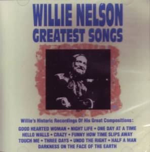 Willie Nelson: Greatest Songs (CD) - Bild 1