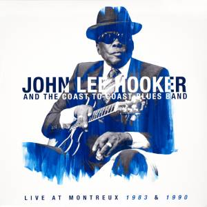 John Lee Hooker & The Coast To Coast Blues Band: Live At Montreux 1983 & 1990 (2-LP) - Bild 1
