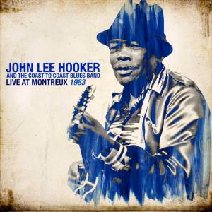 John Lee Hooker & The Coast To Coast Blues Band: Live At Montreux 1983 & 1990 (2-LP) - Bild 3