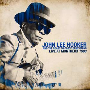 John Lee Hooker & The Coast To Coast Blues Band: Live At Montreux 1983 & 1990 (2-LP) - Bild 5