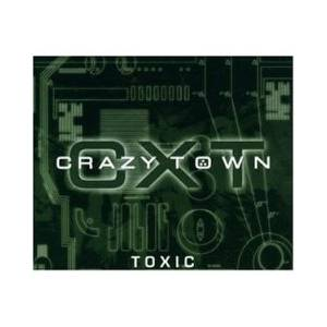 Cover - Crazy Town: Toxic