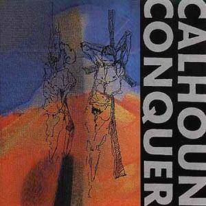 Calhoun Conquer: Lost In Oneself - Cover