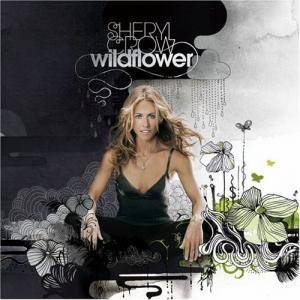 Cover - Sheryl Crow: Wildflower