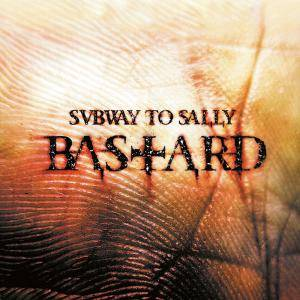 Subway To Sally: Bastard (CD) - Bild 1
