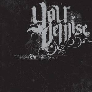 Cover - Your Demise: Blood Stays On The Blade, The