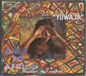 Gate To Africa Feat. Sally Kaniaru: Yuwaja (Single-CD) - Bild 1