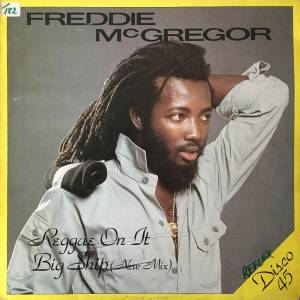 "Freddie McGregor: Reggae On It / Big Ship (12"") - Bild 1"