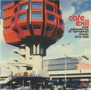 Cover - Jan Hammer Group: Cafe Exil - New Adventures In European Music 1972 - 1980