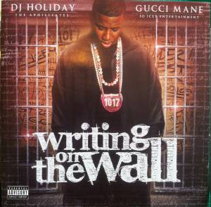 Gucci Mane: Writing On The Wall (CD) - Bild 1