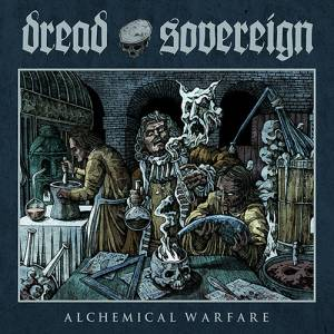 Cover - Dread Sovereign: Alchemical Warfare