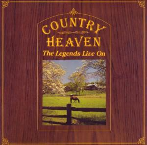 Country Heaven - The Legends Live On - Cover