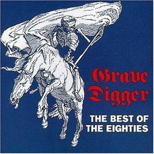 Grave Digger: The Best Of The Eighties (CD) - Bild 1