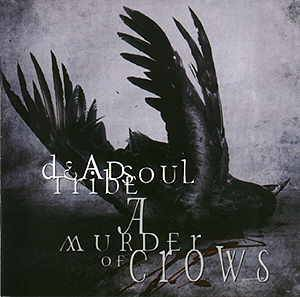 Cover - Deadsoul Tribe: Murder Of Crows, A