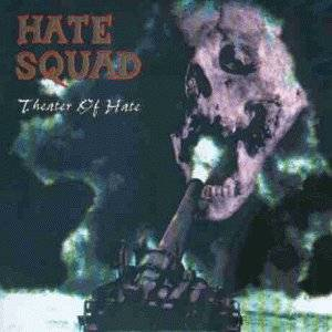 Hate Squad: Theater Of Hate (CD) - Bild 1