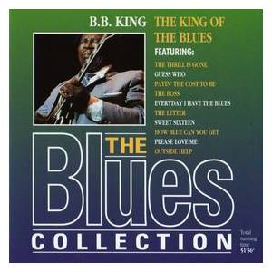 B.B. King: King Of The Blues - The Blues Collection, The - Cover
