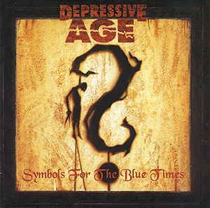 Depressive Age: Symbols For The Blue Times (CD) - Bild 1