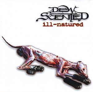 Cover - Dew-Scented: Ill-Natured