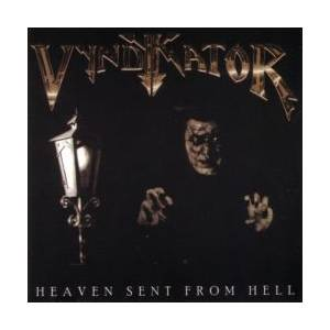 Vyndykator: Heaven Sent From Hell - Cover