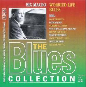 Cover - Big Maceo: Worried Life Blues