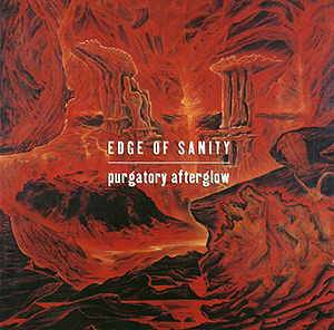 Edge Of Sanity: Purgatory Afterglow - Cover