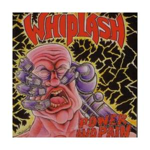 Whiplash: Power And Pain / Ticket To Mayhem (CD) - Bild 1