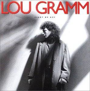 Lou Gramm: Ready Or Not - Cover