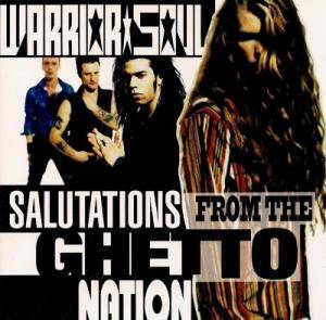 Warrior Soul: Salutations From The Ghetto Nation - Cover