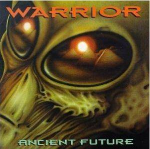 Warrior: Ancient Future - Cover