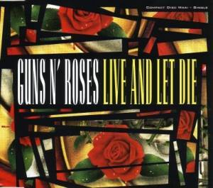 Guns N' Roses: Live And Let Die - Cover