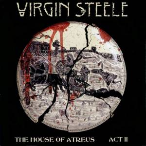 Cover - Virgin Steele: House Of Atreus Act II, The