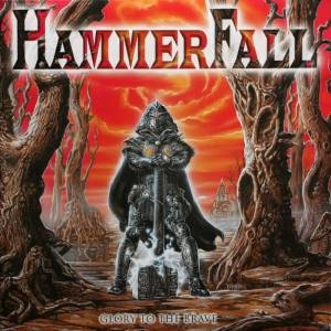 Cover - HammerFall: Glory To The Brave