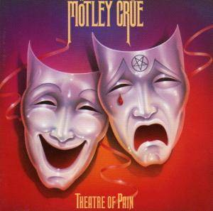 Mötley Crüe: Theatre Of Pain - Cover
