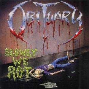 Cover - Obituary: Slowly We Rot