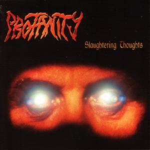 Cover - Profanity: Slaughtering Thoughts