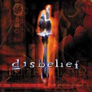 Disbelief: Infected - Cover