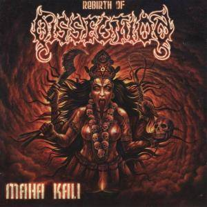 Cover - Dissection: Maha Kali
