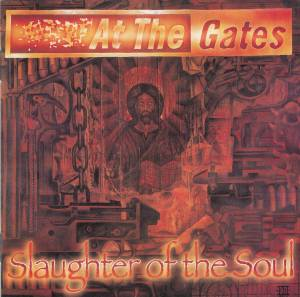 At The Gates: Slaughter Of The Soul (CD) - Bild 1