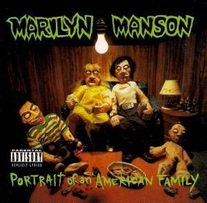 Marilyn Manson: Portrait Of An American Family (CD) - Bild 1