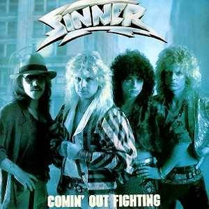 Sinner: Comin' Out Fighting - Cover