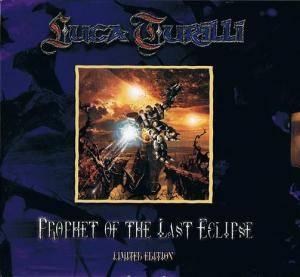 Luca Turilli: Prophet Of The Last Eclipse (CD) - Bild 1