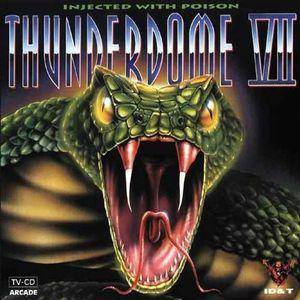 Thunderdome VII - Injected With Poison - Cover