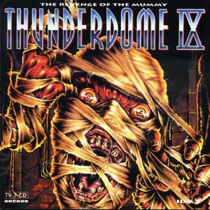 Cover - Various Artists/Sampler: Thunderdome IX - The Revenge Of The Mummy