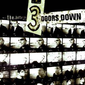 Cover - 3 Doors Down: Better Life, The