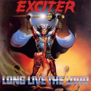 Exciter: Long Live The Loud - Cover